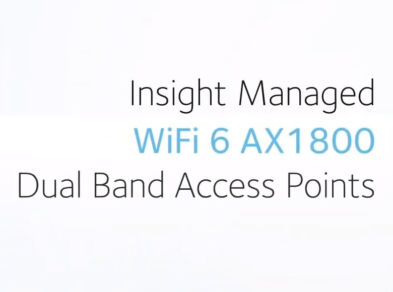 WAX610(Y) : Netgear passe au Wi-Fi 6 et au 2,5 Gb/s pour ses points d'accès Insight