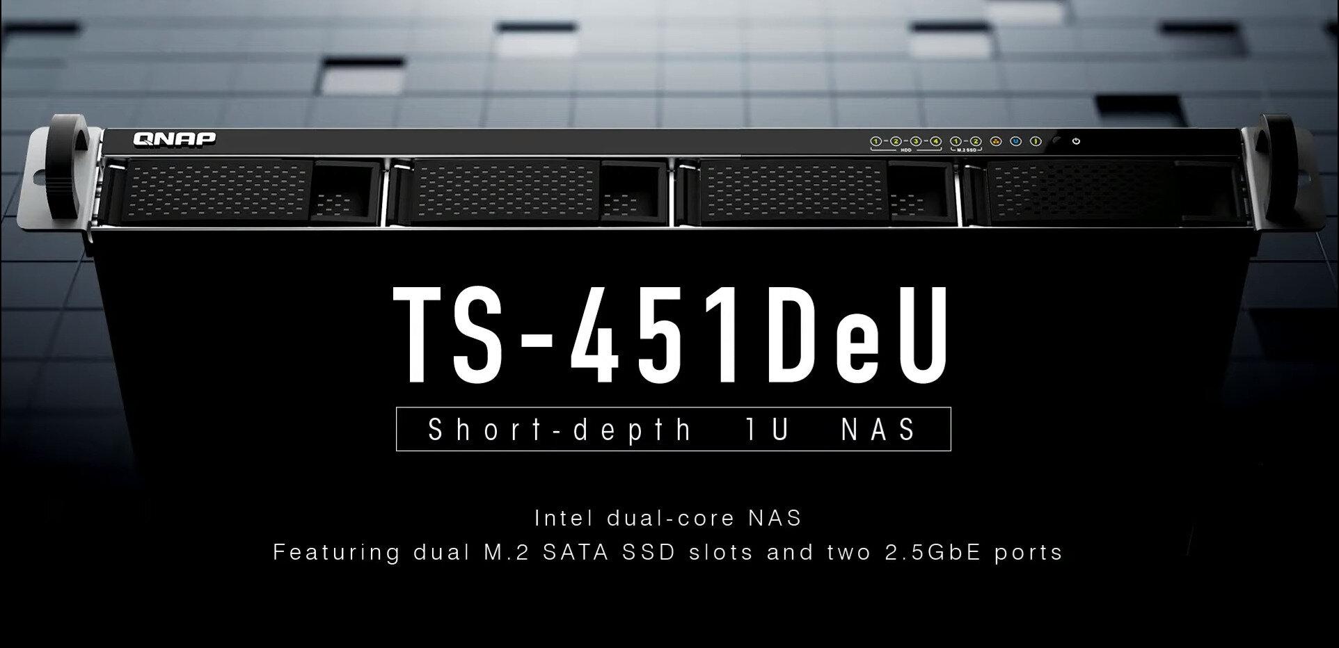 QNAP annonce son NAS TS-451DeU au format 1U (quatre baies) avec Celeron, 2x M.2 et 2x 2,5 Gb/s