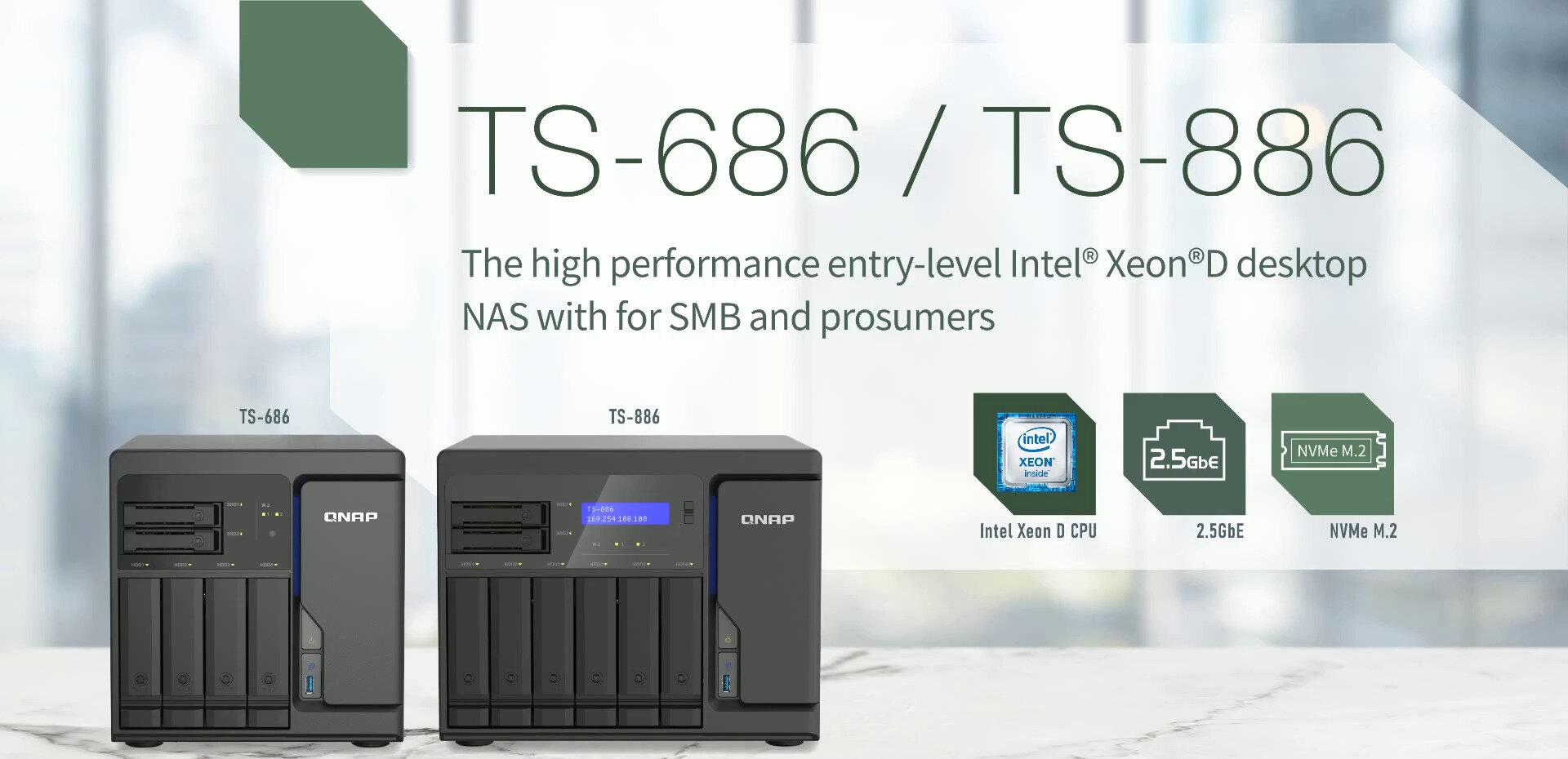 TS-686/886 : QNAP mise sur le Xeon D, 4x 2,5 Gb/s et l'évolutivité pour séduire les PME